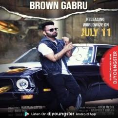 Brown Gabru song download by Harman Batth