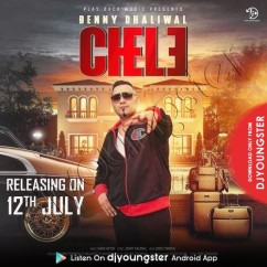 Chele song download by Benny Dhaliwal