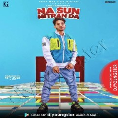 Na Sun Mitran Da song download by Karan Randhawa