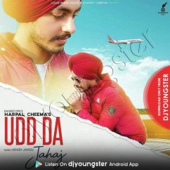 Udd Da Jahaj song download by Harpal Cheema