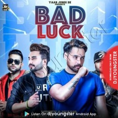 Bad Luck song download by Monty