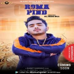 Roma Mera Pind song download by Gill Mudha Wala