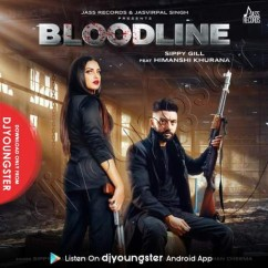 Bloodline song download by Sippy Gill