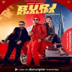 Burj Khalifa song download by Himmat Sandhu