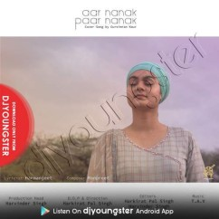 Aar Nanak Paar Nanak song download by Gursimran Kaur