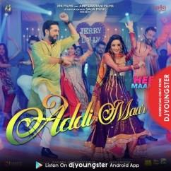 Addi Maar song download by Nindy Kaur