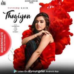 Thagiyan song download by Tanishq Kaur