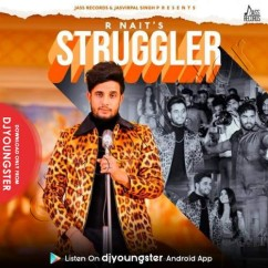 Struggler song download by R Nait