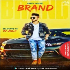 Brand song download by Preet Saroye