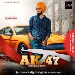 Ak 47 song download by Nathowalia Raavi