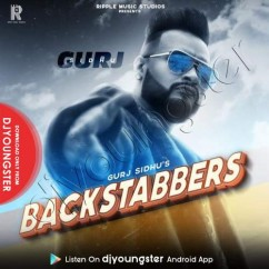 Backstabbers song download by Gurj Sidhu