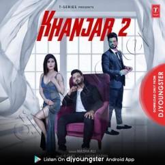 Khanjar 2 song download by Masha Ali