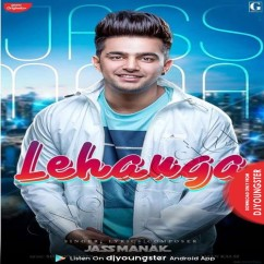 Lehanga song download by Jass Manak
