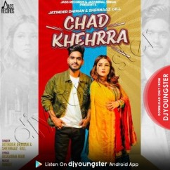 Chad Khehrra song download by Jatinder Dhiman