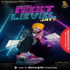 Next Level Jatt song download by Karan Singh