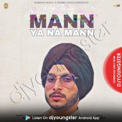 Mann Ya Na Mann song download by Navjeet