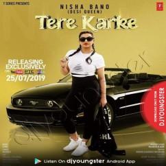Tere Karke song download by Nisha Bano