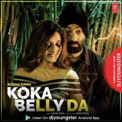 Koka Belly Da song download by Subaig Singh