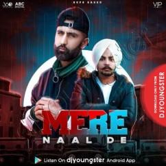 Mere Naal De song download by Prabh Ubhi