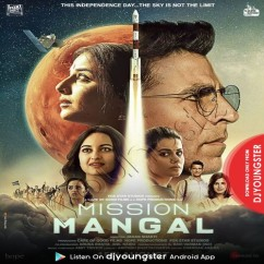 Mission Mangal song download by Benny Dayal