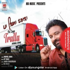 Pa Laya Tralla song download by Nirmal Sidhu