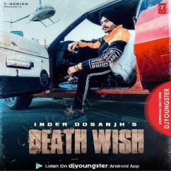 Death Wish song download by Inder Dosanjh