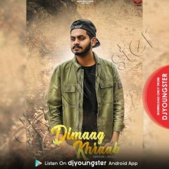 Dimaag Khraab song download by Abraam