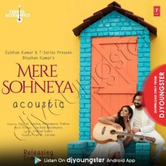 Mere Sohneya Acoustic song download by Sachet Tandon