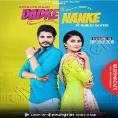 Dadke Nanke song download by Koraliya Maan