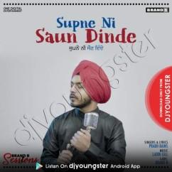 Supne Ni Saun Dinde song download by Prabh Bains