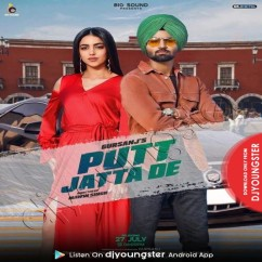 Putt Jatta De song download by Gursanj