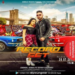 Record Set song download by Anmol Virk