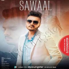 Sawaal song download by Anadi Mishra
