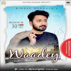 Waadey song download by Binder Bandala