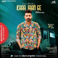 Khaa Jaan Ge song download by Sanam Bhullar