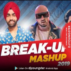 Breakup Mashup 2019 song download by Ammy Virk
