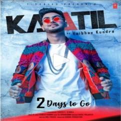 Kaatil song download by Vaibhav Kundra