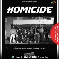 Homicide song download by Sidhu Moosewala