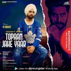 Topaan Jeha Yaar song download by Singga