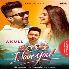 I Love You song download by Akull