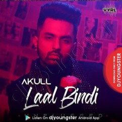 Laal Bindi song download by Akull