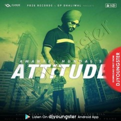 Attitude song download by Amantej Hundal
