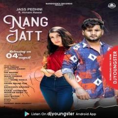 Nang Jatt song download by Jass Pedhni