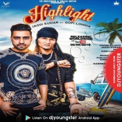 High Light song download by Jaggi Kunar