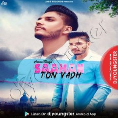Saahan Ton Vadh song download by Aman Singh