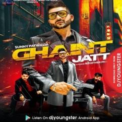 Ghaint Jatt song download by Sunny Patwalia
