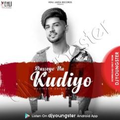 Dasseyo Na Kudiyo song download by Davinder Dhillon