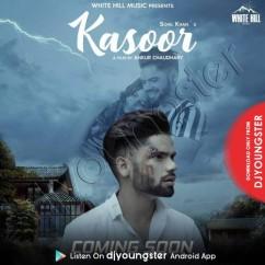 Kasoor song download by Sohil Khan