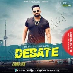 Debate song download by Deep Shergill