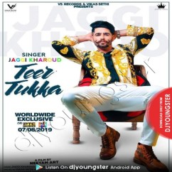 Teer Tukka song download by Jaggi Kharoud